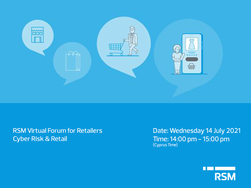 RSM Virtual Forum for Retailers Cyber Risk - Retail